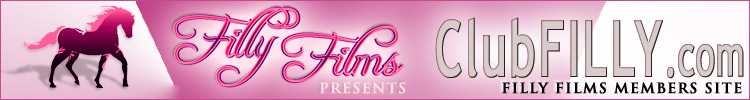 Filly Films presents ClubFilly.com