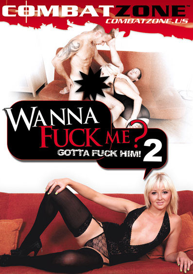 Wanna Fuck Me? Gotta Fuck Him! #2 Front Cover (PG Edit)