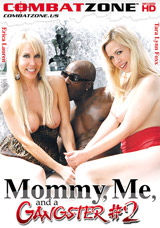Mommy, Me, And A Gangster #2 DVD front cover