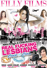 Nikki Hearts and Leigh Raven's Real Fucking Lesbians: Coast To Coast - Front Cover