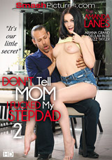 Don't Tell Mom I Fucked My Stepdad #2 DVD front cover