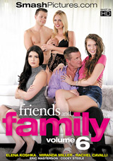 Friends And Family #6 DVD front cover